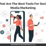 The Best Tools For Social Media Marketing
